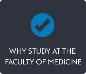 Why study at the Faculty of Medicine