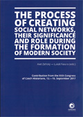 The Process of Creating Social Networks, their Significance and Role during the Formation of Modern Society