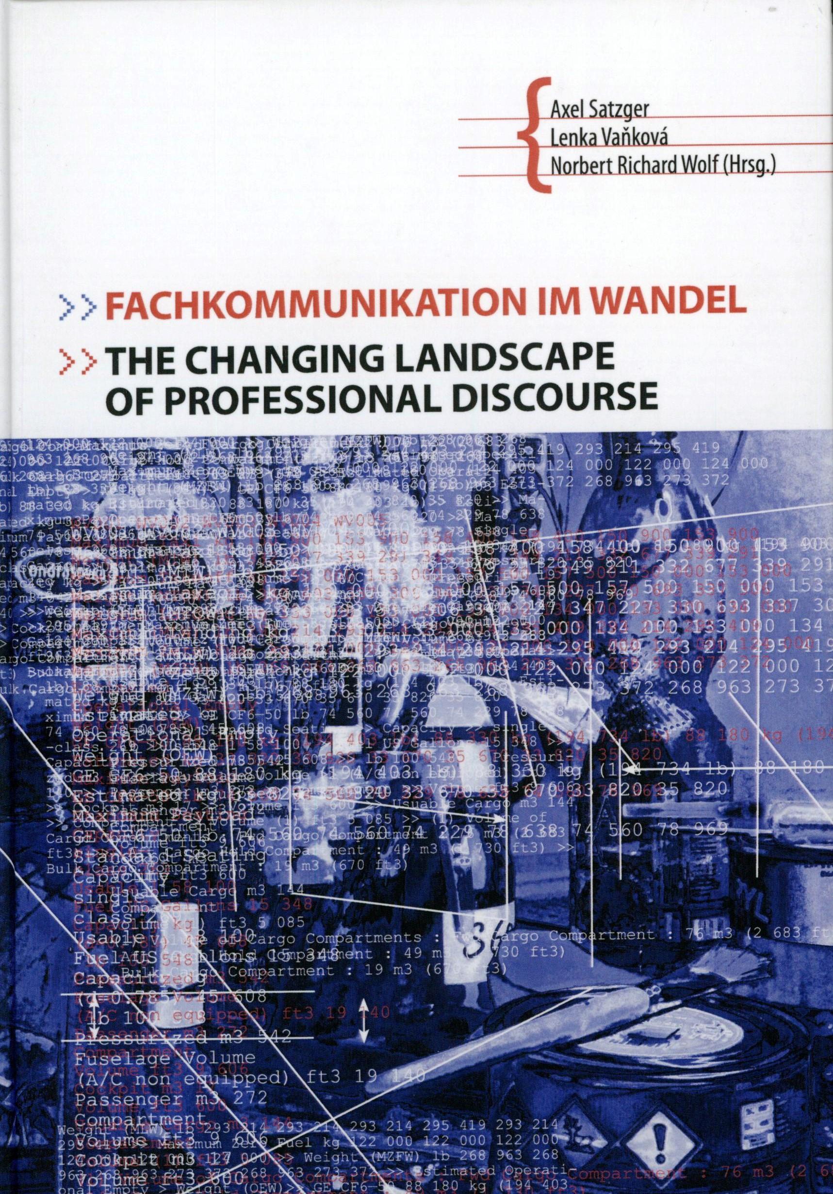 Fachkommunikation im Wandel / TheChanging Landscape ofProfessional Discourse