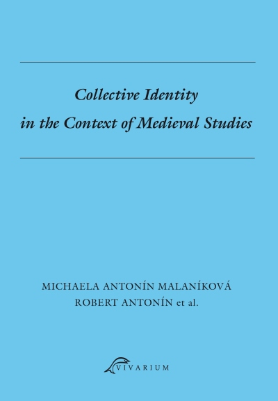 Collective Identity intheContext ofMedieval Studies.